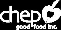 CHEP Good Food Inc.